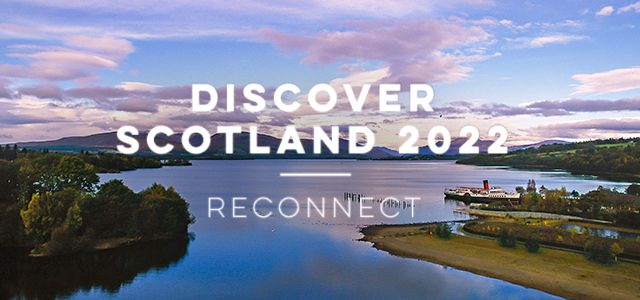Discover Scotland 2022. 5 - 7 April 2022
